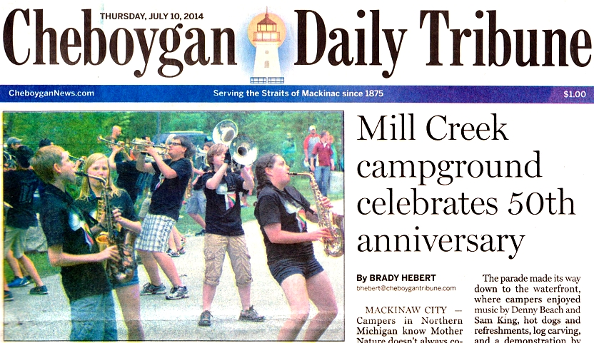 The Cheboygan Daily Tribune covers the 50th Anniversary celebration at Mackinaw Mill Creek Camping.